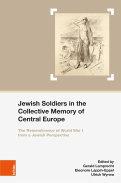 Jewish Soldiers in the Collective Memory of Central Europe (eBook, PDF)