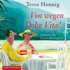 Von wegen Dolce Vita!, 2 MP3-CD - Hennig, Tessa