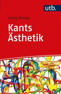 Kants Ästhetik - Römpp, Georg