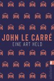 Eine Art Held / George Smiley Bd.6