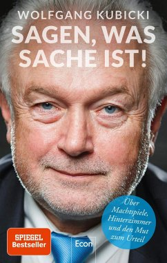 Sagen, was Sache ist - Kubicki, Wolfgang