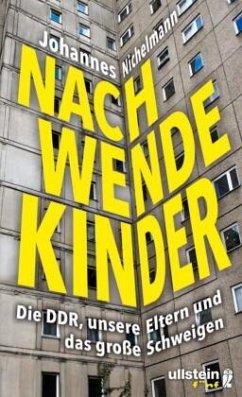 Nachwendekinder - Nichelmann, Johannes