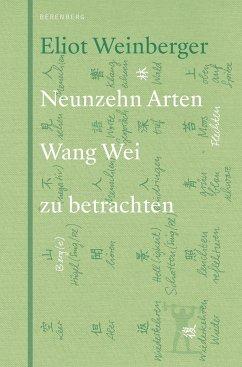 19 Arten Wang Wei zu betrachten - Weinberger, Eliot