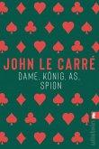 Dame, König, As, Spion / George Smiley Bd.5