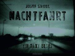 Nachtfahrt - Snobl, Josef
