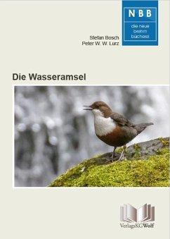 Die Wasseramsel - Bosch, Stefan; Lurz, Peter W. W.