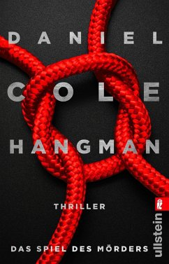 Hangman. Das Spiel des Mörders / New-Scotland-Yard-Thriller Bd.2 - Cole, Daniel