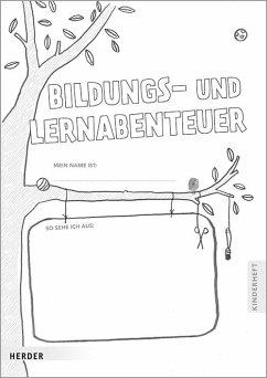 Bildungs- und Lernabenteuer: Kinderheft - Lepold, Marion; Püttmann, Carsten; Lill, Theresa