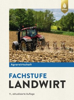 Agrarwirtschaft Fachstufe Landwirt - Lochner, Horst; Breker, Johannes