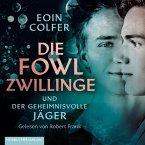 Die Fowl-Zwillinge und der geheimnisvolle Jäger / Die Fowl-Zwillinge Bd.1 (2 MP3-CD)
