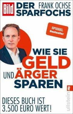Der Sparfochs - Wie Sie Geld und Ärger sparen - Ochse, Frank