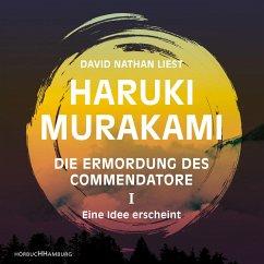 Eine Idee erscheint / Die Ermordung des Commendatore Bd.1 (11 Audio-CDs) - Murakami, Haruki