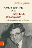 Vom Erziehen zur Kritik der Pädagogik (eBook, PDF)