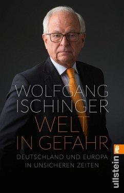 Welt in Gefahr - Ischinger, Wolfgang