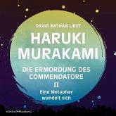 Eine Metapher wandelt sich / Die Ermordung des Commendatore Bd.2 (11 Audio-CDs)