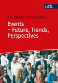 Events - Future, Trends, Perspectives