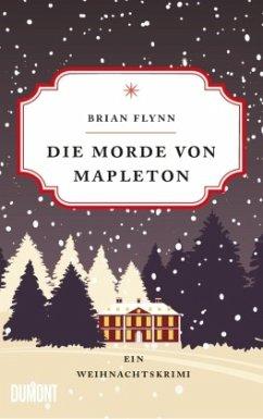 Die Morde von Mapleton - Flynn, Brian