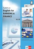 FLASH on Englisch for BANKING & FINANCE A2-B1. Student's Book with downloadable MP3 Audio Files