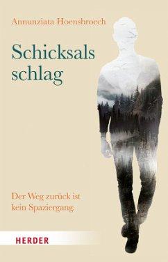 Schicksalsschlag - Hoensbroech, Annunziata von