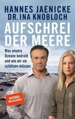 Aufschrei der Meere - Jaenicke, Hannes; Knobloch, Ina