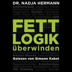 Fettlogik überwinden, 2 MP3-CDs - Hermann, Nadja