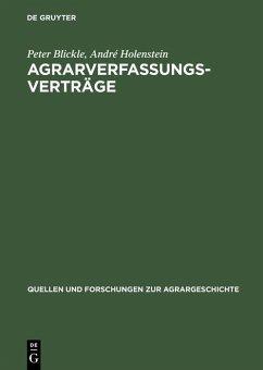 Agrarverfassungsverträge (eBook, PDF) - Blickle, Peter; Holenstein, André