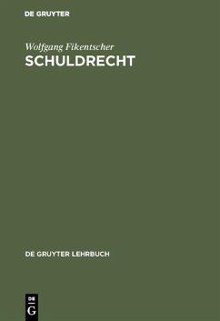 Schuldrecht (eBook, PDF) - Fikentscher, Wolfgang