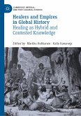 Healers and Empires in Global History (eBook, PDF)