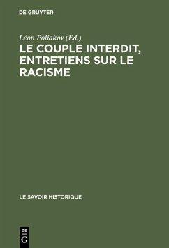 Le couple interdit, entretiens sur le racisme (eBook, PDF)