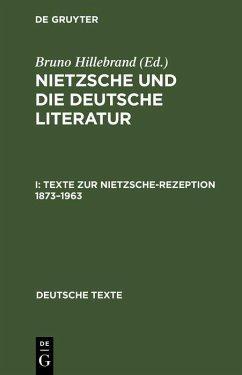 Texte zur Nietzsche-Rezeption 1873-1963 (eBook, PDF)