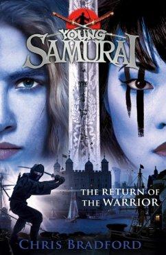 Young Samurai 09: The Return of the Warrior - Bradford, Chris