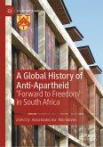 A Global History of Anti-Apartheid (eBook, PDF)