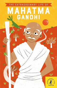The Extraordinary Life of Mahatma Gandhi - Soundar, Chitra