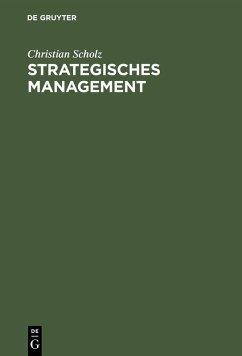 Strategisches Management (eBook, PDF) - Scholz, Christian