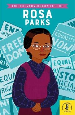 The Extraordinary Life of Rosa Parks - Kanani, Dr Sheila