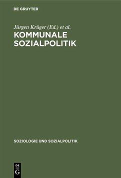 Kommunale Sozialpolitik (eBook, PDF)