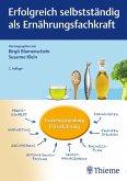Erfolgreich selbstständig als Ernährungsfachkraft (eBook, PDF)