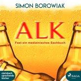 ALK: Fast ein medizinisches Sachbuch (Ungekürzt) (MP3-Download)