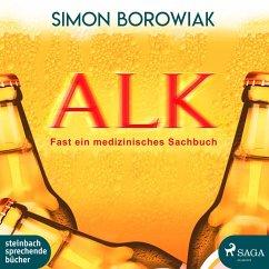 ALK: Fast ein medizinisches Sachbuch (Ungekürzt) (MP3-Download) - Borowiak, Simon