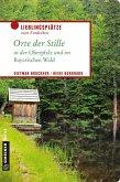 Orte der Stille in der Oberpfalz und im Bayerischen Wald (eBook, ePUB)