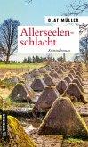 Allerseelenschlacht / Kommissare Fett und Schmelzer Bd.2 (eBook, ePUB)