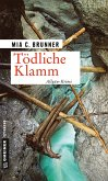 Tödliche Klamm (eBook, ePUB)