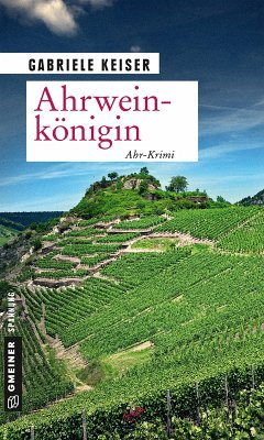 Ahrweinkönigin / Franca Mazzari Bd.7 (eBook, ePUB) - Keiser, Gabriele