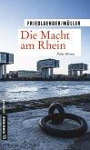 Die Macht am Rhein (eBook, ePUB)