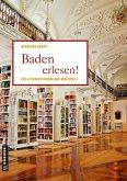 Baden erlesen! (eBook, PDF)