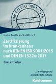 Zertifizierung im Krankenhaus nach DIN EN ISO 9001:2015 und DIN EN 15224:2017 (eBook, ePUB)