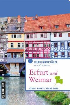 Erfurt und Weimar (eBook, PDF) - Poppe, Birgit; Silla, Klaus