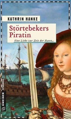Störtebekers Piratin (eBook, PDF) - Hanke, Kathrin