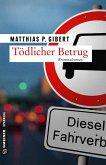 Tödlicher Betrug / Thilo Hain Bd.3 (eBook, PDF)