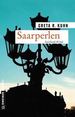 Saarperlen / Kommissarin Veronika Hart Bd.1 (eBook, PDF) - Kuhn, Greta R.